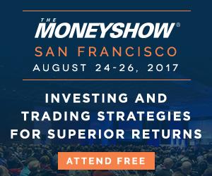 Money Show San Francisco August 24 - 26, 2017